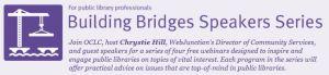 Building Bridges Speakers Series